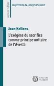 L'exégèse du sacrifice comme principe unitaire de l'Avesta