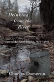 Drinking from the River: New & Selected Poems, 1975¿2015