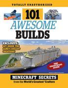 101 Awesome Builds: Minecraft®¿ Secrets from the World's Greatest Crafters