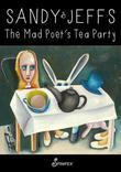 The Mad Poet's Tea Party