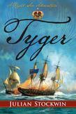 Tyger: A Kydd Sea Adventure