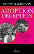Adoption Deception: A Personal and Professional Journey