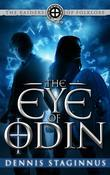 The Eye of Odin: The Raiders of Folklore: Book One