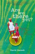 Are We There Yet?: Chasing a Childhood Through South Africa