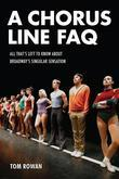 A Chorus Line FAQ: All That's Left to Know About Broadway's Singular Sensation
