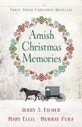 Amish Christmas Memories: Three Amish Christmas Novellas