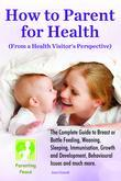 How to Parent for Health: From a Health Visitor's Perpective