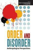 Order and Disorder: Anthropological Perspectives