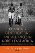 Changing Identifications and Alliances in North-east Africa: Volume I: Ethiopia and Kenya