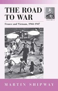 The Road to War: France and Vietnam 1944-1947