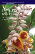 Traveling Cultures and Plants: The Ethnobiology and Ethnopharmacy of Human Migrations