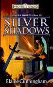 Silver Shadows: Song & Swords, Book III