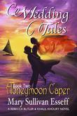 Wedding Tales: Book Two: Honeymoon Caper