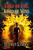 Lord of Fire, Lord of Wind
