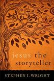 Jesus the Storyteller