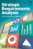 Strategic Requirements Analysis: From Interviews to Models