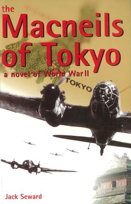 The Macneils of Tokyo: A Novel of World War II