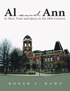 Al and Ann: In Their Time and Space In the 20th Century