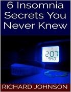 6 Insomnia Secrets You Never Knew