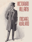 Victorian Villainy: A Collection of Moriarty Stories: A Collection of Moriarty Stories