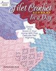 Filet Crochet Afghans in a Day
