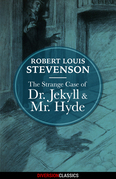 The Strange Case of Dr. Jekyll and Mr. Hyde (Diversion Classics)