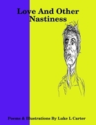 Love and Other Nastiness
