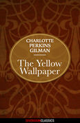 The Yellow Wallpaper (Diversion Classics)