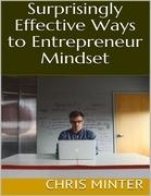 Surprisingly Effective Ways to Entrepreneur Mindset
