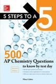 McGraw-Hill Education 500 AP Chemistry Questions to Know by Test Day, 2nd edition