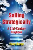Selling Strategically: A 21st-Century Playbook
