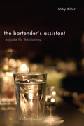 The Bartender's Assistant: A Guide for the Journey