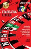 Eradicating Ecocide 2nd edition: Exposing the Corporate and Political Practices Destroying the Planet and Proposing the Laws to Eradicate Ecocide