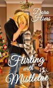 Flirting with Mistletoe