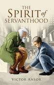 The Spirit of Servanthood