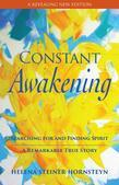 Constant Awakening: Searching for and Finding Spirit