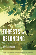 Forests of Belonging: Identities, Ethnicities, and Stereotypes in the Congo River Basin