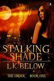 Stalking Shade