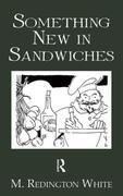 Something New In Sandwiches