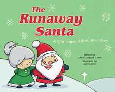 The Runaway Santa: A Christmas Adventure Story