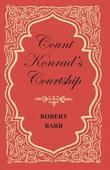 Count Konrad's Courtship