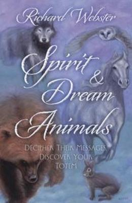 Spirit &amp; Dream Animals
