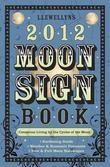 Llewellyn's 2012 Moon Sign Book