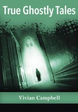 True Ghostly Tales
