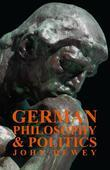 German Philosophy And Politics