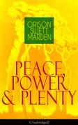 Peace, Power & Plenty (Unabridged)