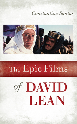 The Epic Films of David Lean