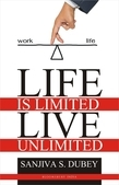 Life is Limited..Live Unlimited