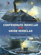 Confederate Ironclad vs Union Ironclad: Hampton Roads 1862