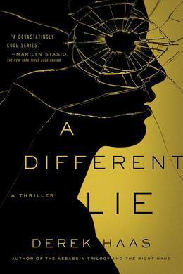 A Different Lie: A Novel